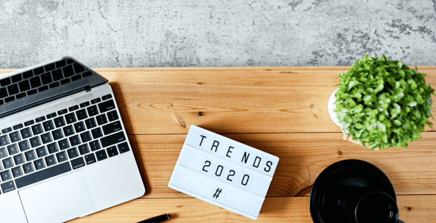 8 Marketing Trends to Watch in 2020